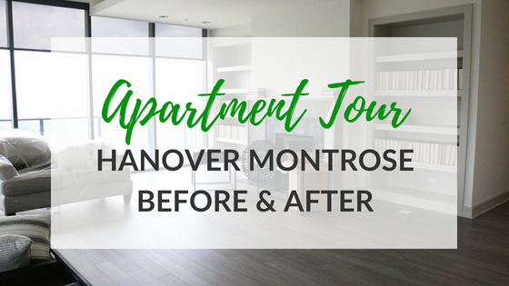 Apartment Tour - Hanover Montrose Before and After