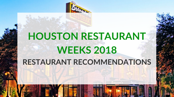 Houston Restauarant Weeks | Restaurant Recommendations